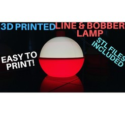 Download free 3D printing designs LINE AND BOBBER LAMP, UPSCALE_LURES