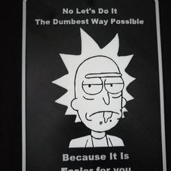 Free 3D print files Rick Sanchez Sign, DraftingJake