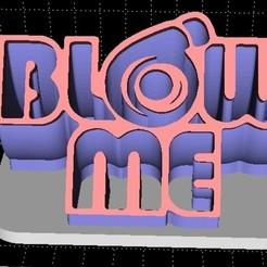 Blow me extruded.jpg Télécharger fichier STL Affichage et porte-clés Blow me (Turbo). • Objet pour imprimante 3D, Stevejawel