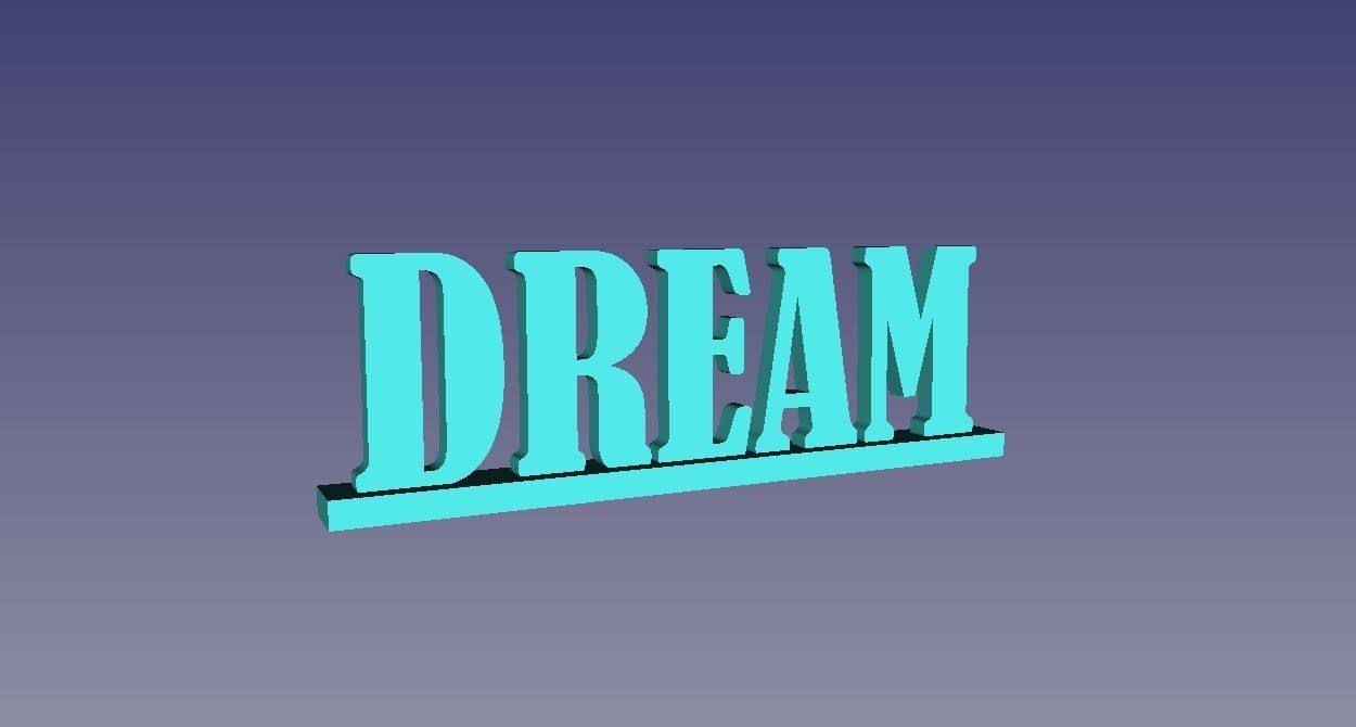 Dream 3.JPG Download free STL file Sign, Wedding, Dream, decoration, positive • 3D printing design, CARLOSVALLELLANES