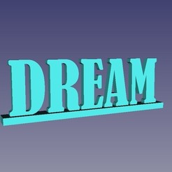 Descargar modelo 3D gratis Dream word, decoration, wedding, sign, CARLOSVALLELLANES