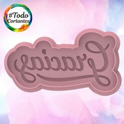 2104 Gracias relieve.95.jpg Download STL file Valentine's Day Cutter • Design to 3D print, juanchininaiara