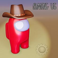among us cowboy img.jpg Descargar archivo STL AMONG US COWBOY • Objeto para impresora 3D, animatikafilms