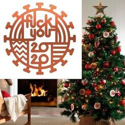 claves-para-un-arbol-de-navidad-de-10.jpg Download free STL file FU 2020 - Good bye 2020 - Christmas decoration • 3D printing template, mike21mzeb