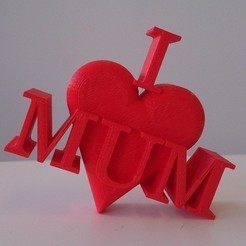 Free 3D printer files I heart MUM, Yipham