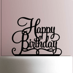 Download STL files Cake Topper Happy Birthday, Cookiecutters13