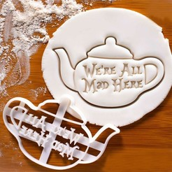 Download STL file Alice in Wonderland cookie cutter | We all mad here, roxengames