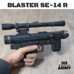 blaster se-14 R (1).png Download STL file Blaster SE-14 R death-troopers • 3D print template, 3DprintedArmy