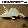 Sans titre (1).png Download STL file DOUGLAS F4D SKYRAY  • 3D printer object, 3DprintedArmy