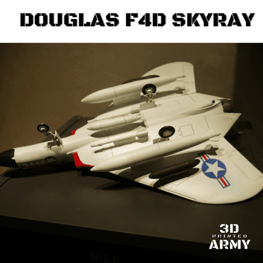 Sans titre (5).png Download STL file DOUGLAS F4D SKYRAY  • 3D printer object, 3DprintedArmy