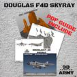 PDF GUIDE.png Download STL file DOUGLAS F4D SKYRAY  • 3D printer object, 3DprintedArmy