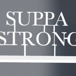 STL gratuit SUPPA STRONG, rostchup228