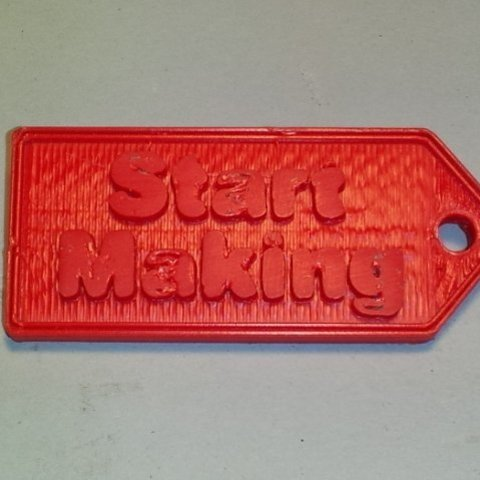 Free 3D printer designs 'Start Making' keychain, Steedrick