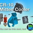 Free 3D print files CR-10 / Tronxy Mittens Cooler, idig3d