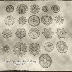 02.JPG Download STL file Cogs, Gears and Sprockets Group 2 [21 different styles and sizes] for Crafting Steampunk ,Mechanical ,Warhammer 40k theme terrain • Template to 3D print, KaerRune