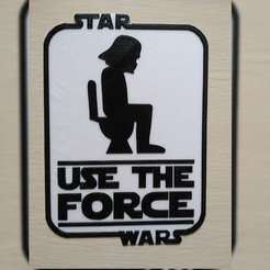 use the force jpg v2.jpg Download STL file Darth Vader Bathroom Sign with Logo • 3D printer template, edwinsantiago23