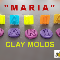 "Download free STL CLAY MOLDS - PLASTICINE MOLDS - LETTERS OF ""MARIA, el_tio_3D"