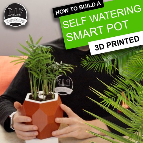 Download free 3D printing designs Automatic Smart Plant Pot - (DIY, 3D Printed, Arduino, Self Watering, Project), DIYMachines