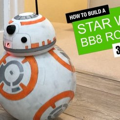 Download free STL BB8 - Star Wars RC Droid, DIYMachines