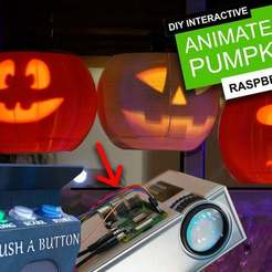 Thingiverse_Cover_Card.jpg Download free STL file DIY Interactive Projected Pumpkins - Raspberry Pi controlled and 3D printed Halloween project • Object to 3D print, DIYMachines
