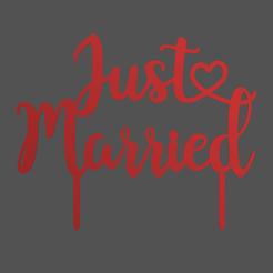 Just Married v1.png Télécharger fichier STL La garniture de gâteau de Just Married • Design pour imprimante 3D, dkn2610
