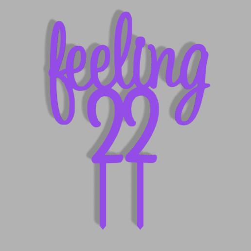 Download 3d Printer Templates Feeling 22 Birthday Cake