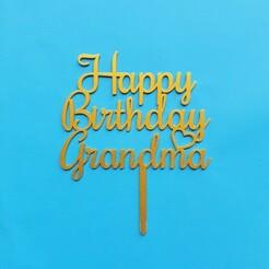 20210119_121110.jpg Download STL file Happy Birthday Grandma Cake Topper • Design to 3D print, dkn2610