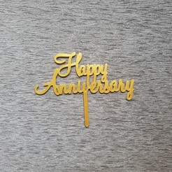 Happy Anniversary.jpg Download STL file Happy Anniversary Cake Topper • 3D printer design, dkn2610