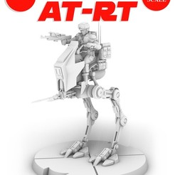 ATRT_poster.jpg Download STL file REBEL AT-RT WALKER, LEGION SCALE, STAR WARS, RPG, UNPAINTED, ROLE PLAYING, D&D • Template to 3D print, LANARDARNA