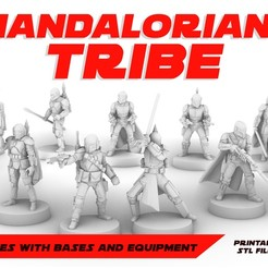 MANDALORIANS_POSTER.jpg Download free STL file MANDALORIANS TRIBE, LEGION SCALE, STAR WARS, RPG, UNPAINTED, ROLE PLAYING, D&D • Design to 3D print, LANARDARNA