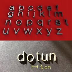 foto.jpg Download STL file DOTUN Font lowercase 3D letters STL file • 3D printing design, 3dlettersandmore