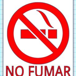 CapturaGYYUFUUY.PNG Télécharger fichier STL PAS DE FUMAGE • Modèle imprimable en 3D, mistic-3d