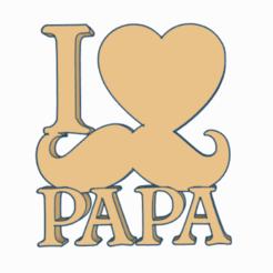 Captura6YTY.PNG Download STL file I LOVE MY DAD • 3D printer design, mistic-3d