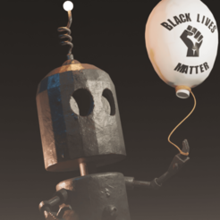 Download free 3D printer designs Black Lives Matter Tin Robot Tribute, Khatri3D