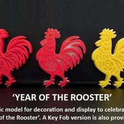 Download free STL Rooster - Celebrating Chinese New Year 2017, Muzz64