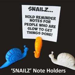 Download free 3D printer model SNAILZ... Note holders for people who are slow to get things done!, Muzz64