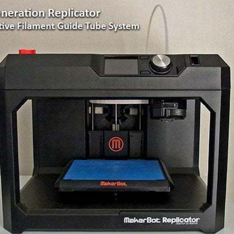 Download free 3D printing models 5th Generation Replicator - Filament feed system for reduced feeding resistance, Muzz64