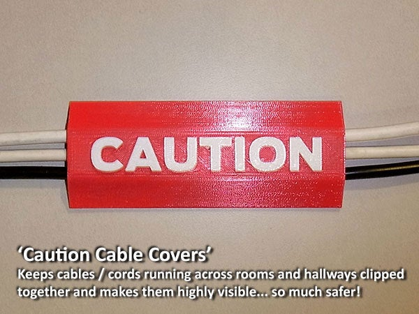 fdff1c0b47d4c50fc4198119f23ff78e_display_large.jpg Download free STL file 'CAUTION Cable Cover' • 3D print object, Muzz64