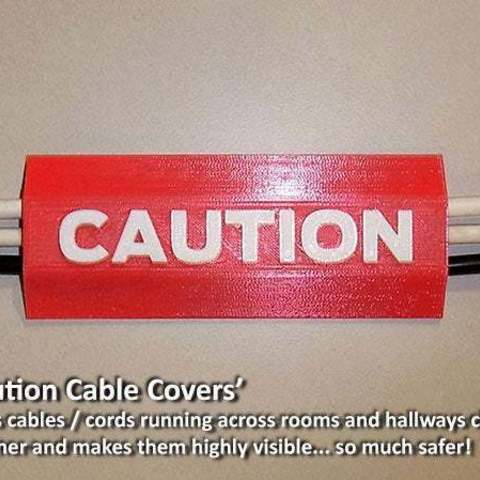 Download free STL files 'CAUTION Cable Cover', Muzz64