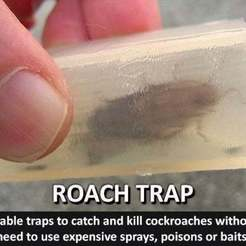 5932e84fcf3783957bdfacd285ec1c0a_display_large.jpg Download free STL file Roach Trap...Reusable trap to catch and kill cockroaches • Template to 3D print, Muzz64