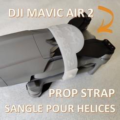 00titre.jpg Download STL file DJI MAVIC AIR 2 Propeller strap propeller strap • 3D print object, giacomelli