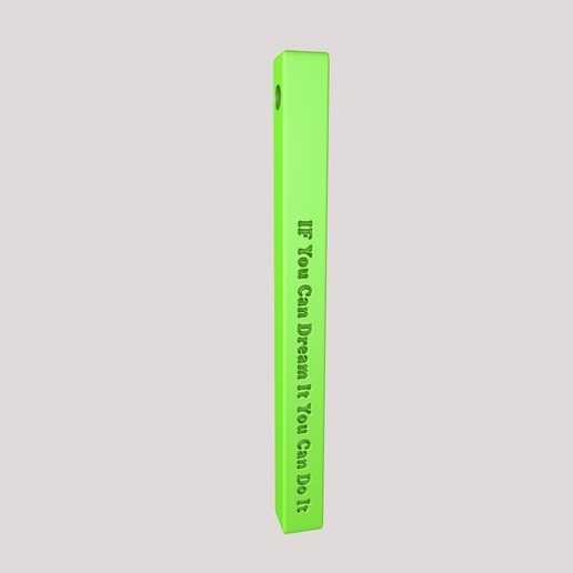 """Download free 3D printing files Vertical Bar Customized Pendant """"If You Can Dream It You Can Do It"""" 3D Model STL, KTkaRAJ"""