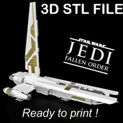 "PUB.jpg Download STL file ""Jedi : Fallen Order"" ""MANTIS"" Spacecraft • 3D printer object, buissonland"