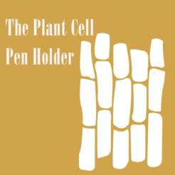 1_photo.png Download free STL file Plant Cell Pen Holder • 3D printable design, howard0512hw