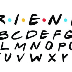 Friends Font.png Download STL file Friends Font Cookie / Fondant Cutters • 3D printer template, tamtrieu20