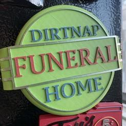 DIRTNAP FUNERAL HOME SIGN.JPG Download STL file Dirtnap Funeral Home sign • 3D printer model, skull13studio