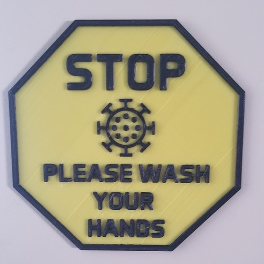 20200413_152008.jpg Download free STL file COVID please wash your hands sign • Model to 3D print, 3DPrintersaur
