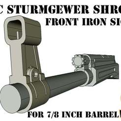 STURM_IRON_w.jpg Download free STL file Tippmann TMC StG 44 shroud front Ironsight • 3D printable object, UntangleART