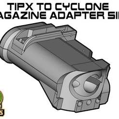 Download free 3D printer designs TIPX to cyclone Magazine Adapter SIDE, UntangleART
