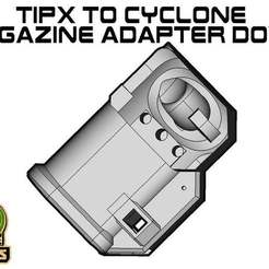 Download free STL file TIPX to cyclone Magazine Adapter down ABD • Design to 3D print, UntangleART